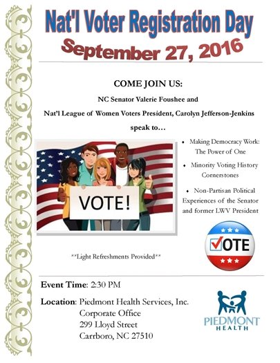 National Voter Registration Day 9/26/2016 2:30 p.m. at Piedmont Health Services 299 Lloyd Street