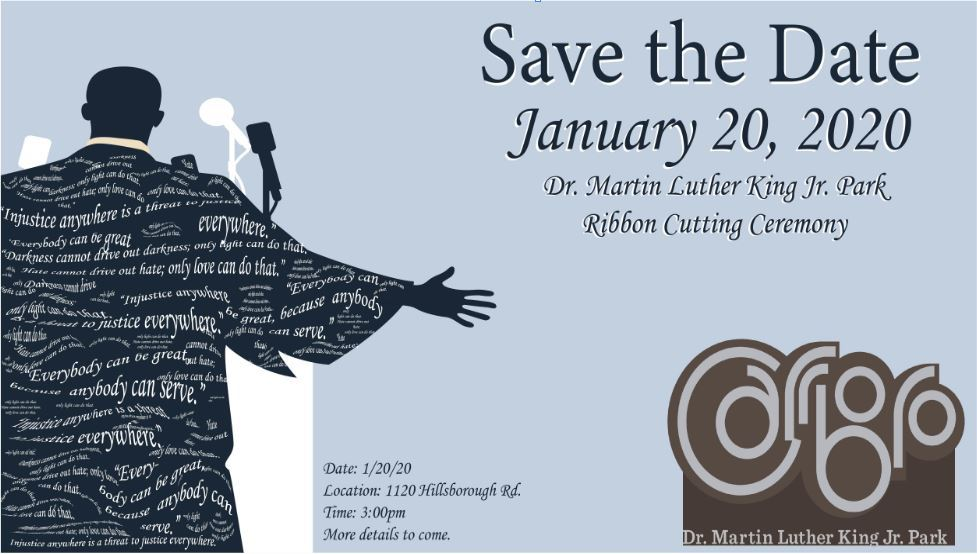 Dr.Martin Luther King Jr. Park  Ribbon Cutting Save the Date